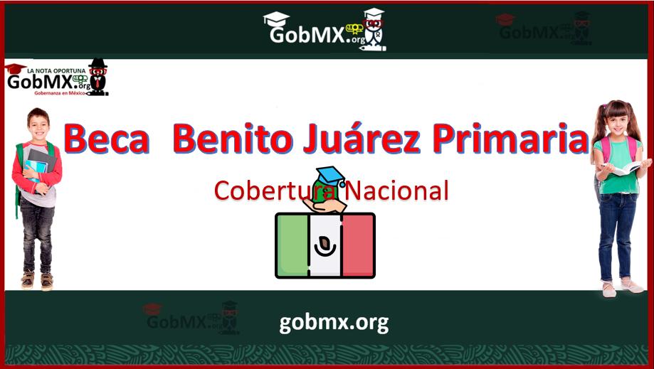 BECAS BENITO JU�REZ PRIMARIA 2021-2022