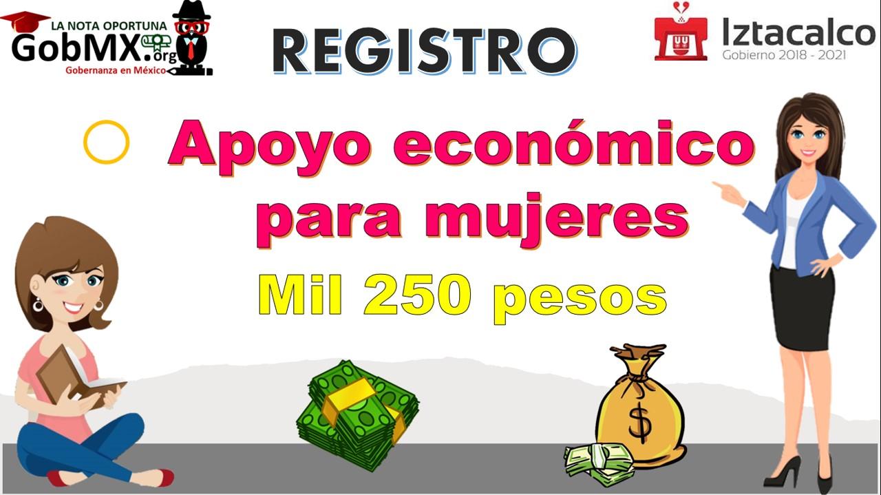 Apoyo económico de Mil 250 pesos para mujeres