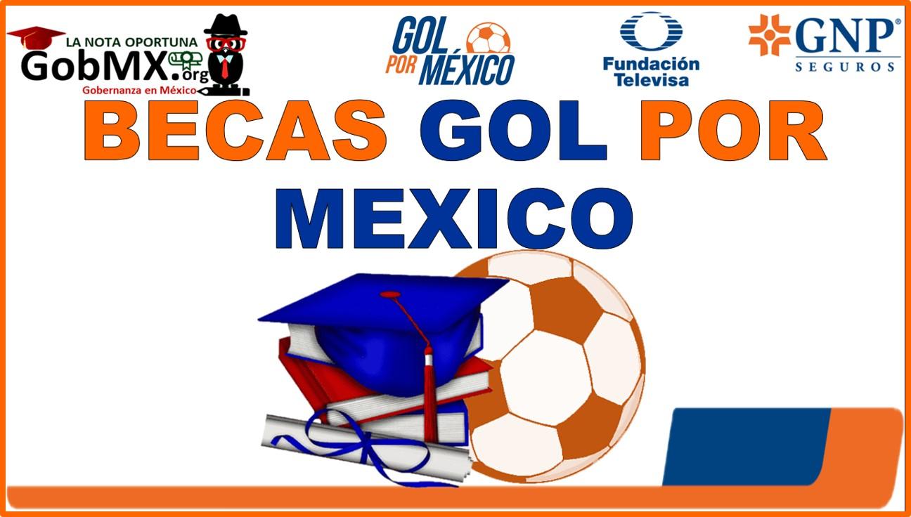 Becas Gol por México