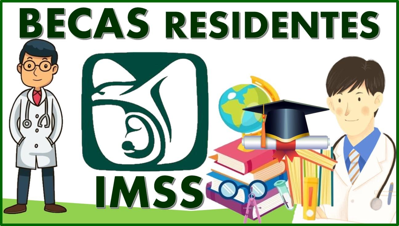 Becas residentes IMSS