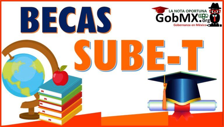 Becas SUBE-T 2021-2022
