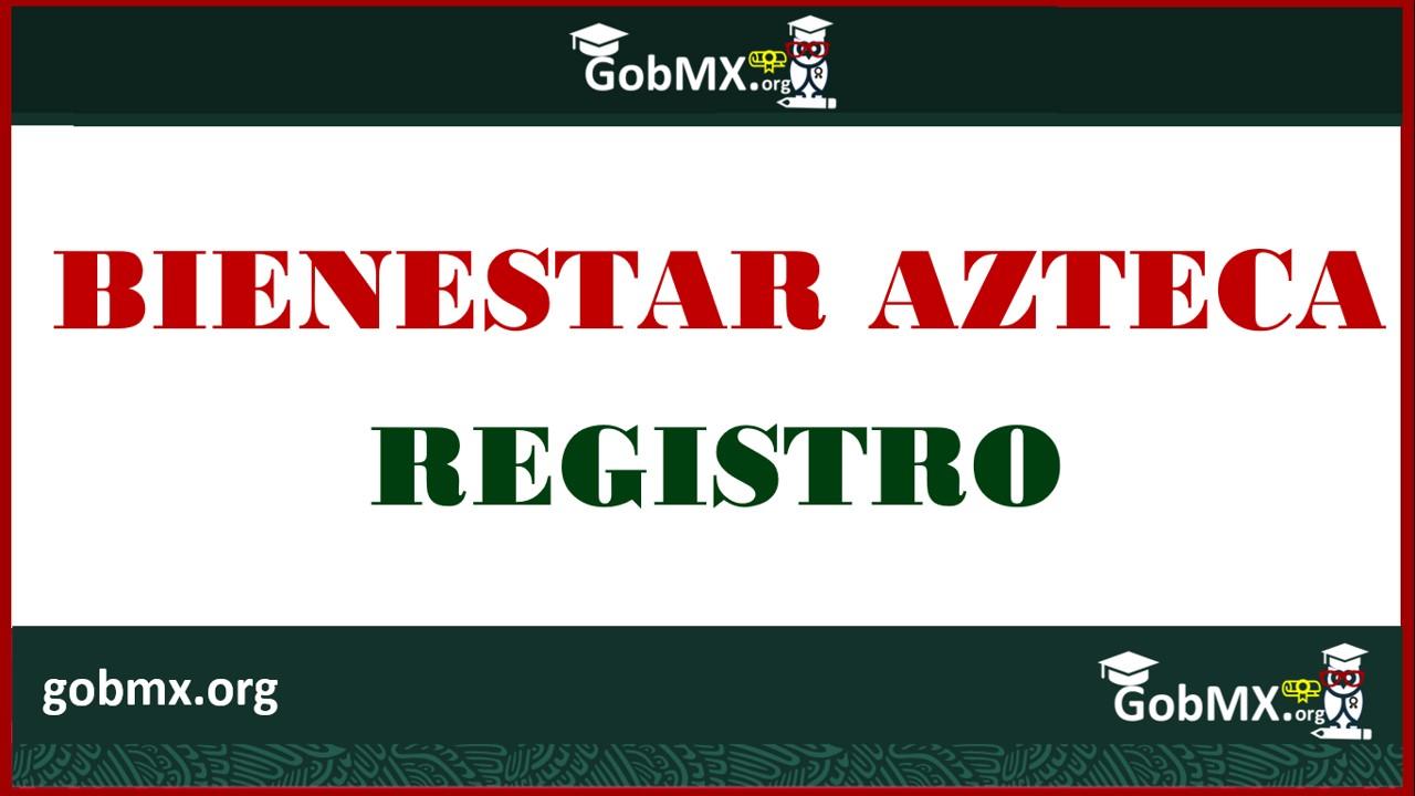 Bienestar Azteca 2020