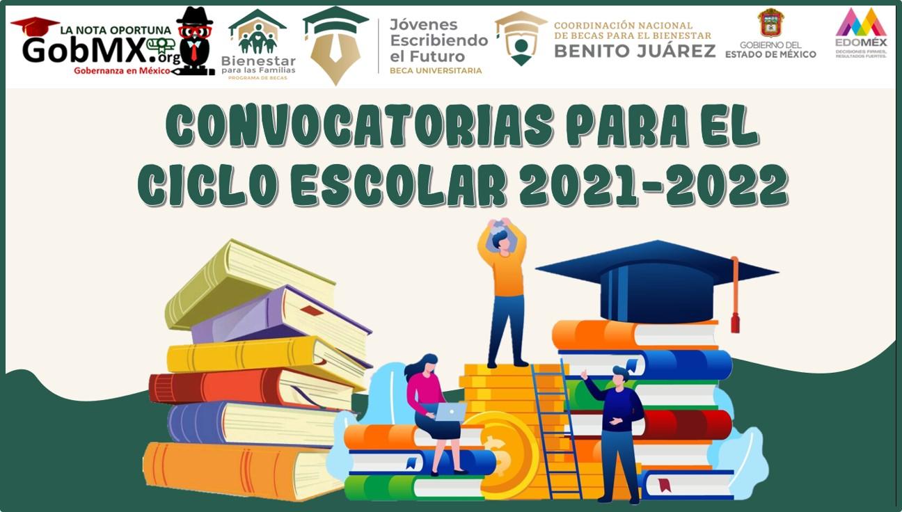 Convocatorias para el ciclo escolar 2021-2022