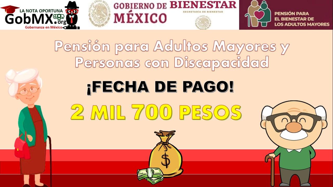 Fechas para el pago del programa Pensión del Bienestar 2021