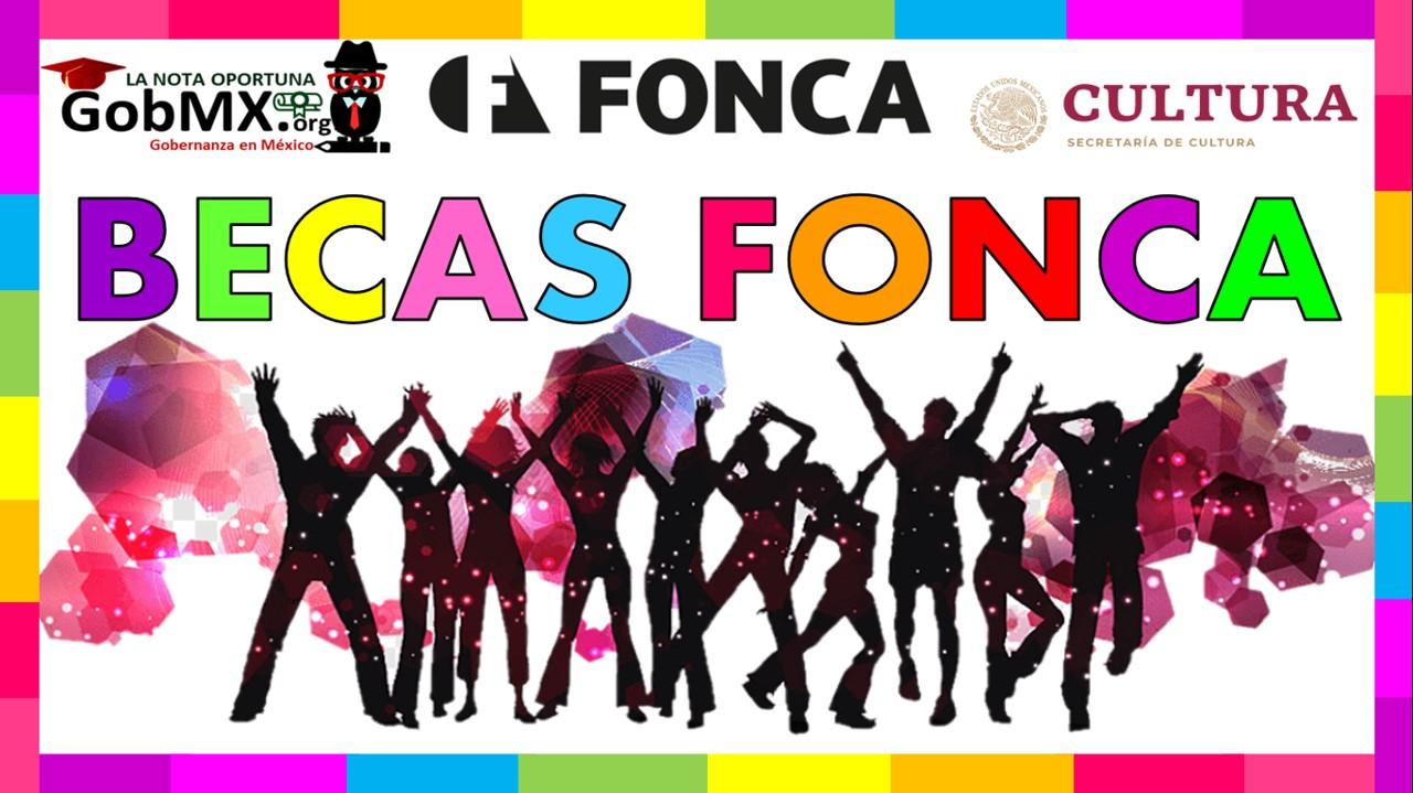 Fondo Nacional para Cultura y las Artes (beca FONCA)
