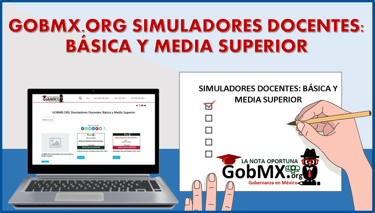 GOBMX.ORG Simuladores Docentes: Básica y Media Superior