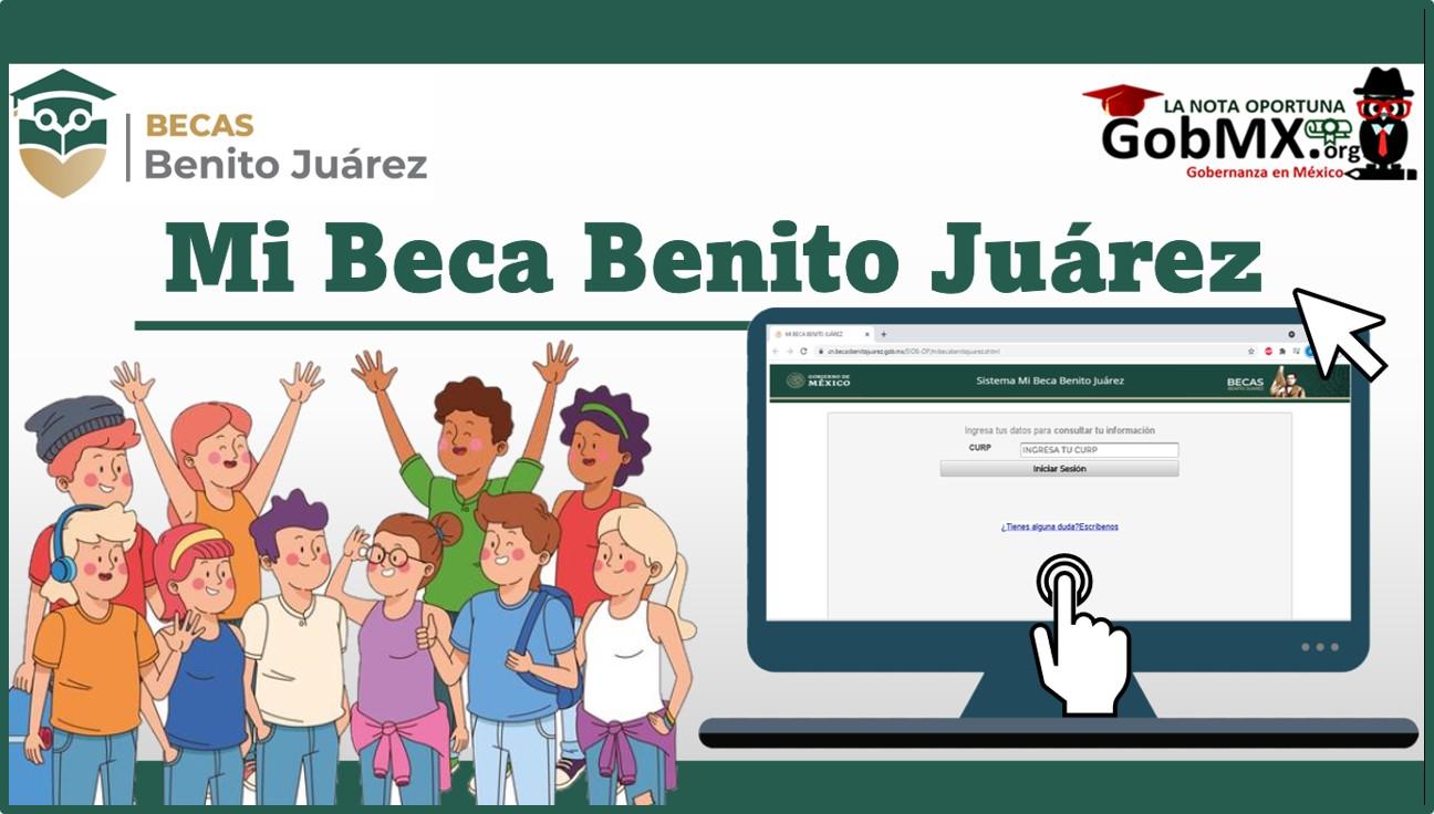 Mi Beca Benito Juárez 2021-2022 Convocatoria