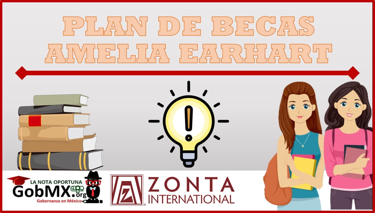 Plan de Becas Amelia Earhart 2021-2022