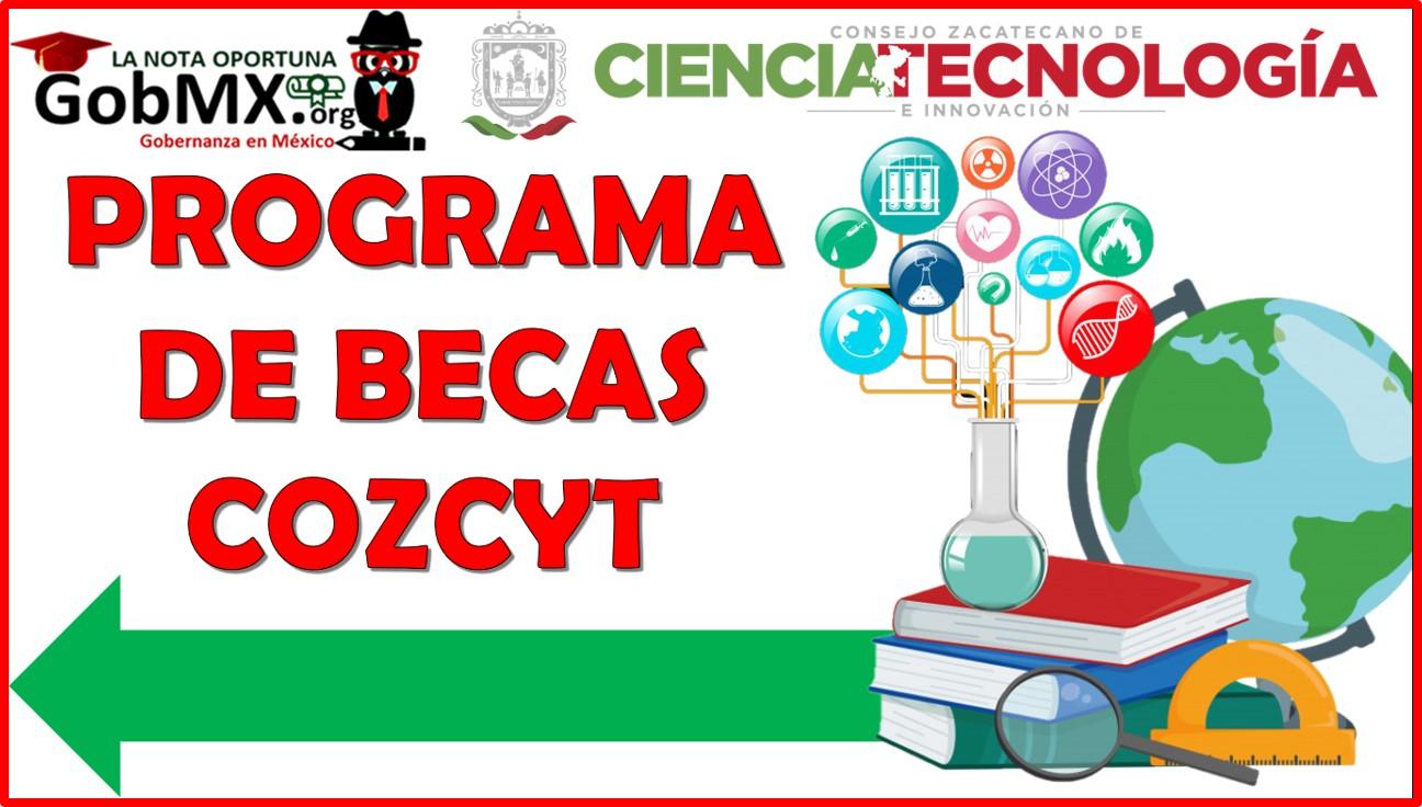 Programa de Becas COZCYT 2021-2022