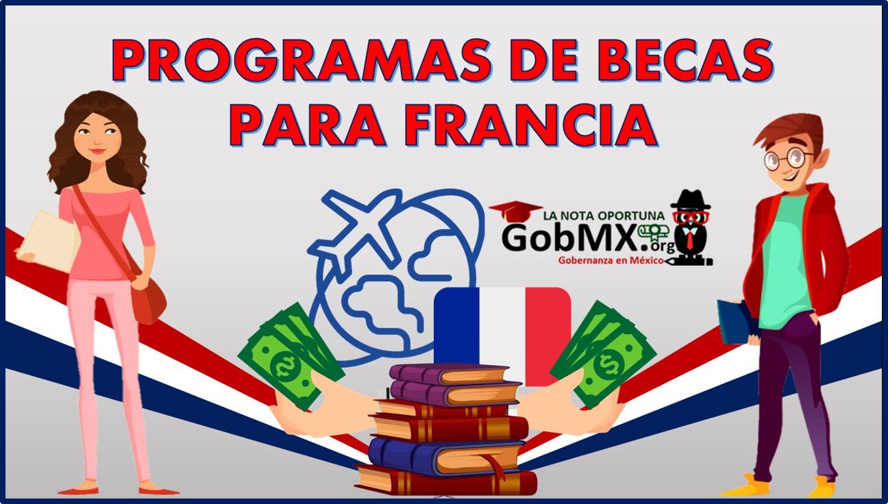 Programas de Becas para Francia 2021-2022