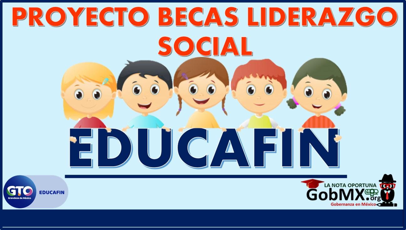 Proyecto Becas Liderazgo Social EDUCAFIN 2021-2022