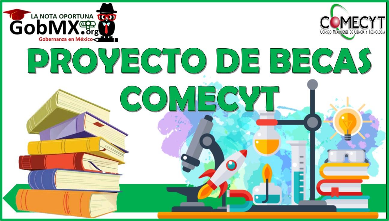 Proyecto de Becas Comecyt 2021-2022