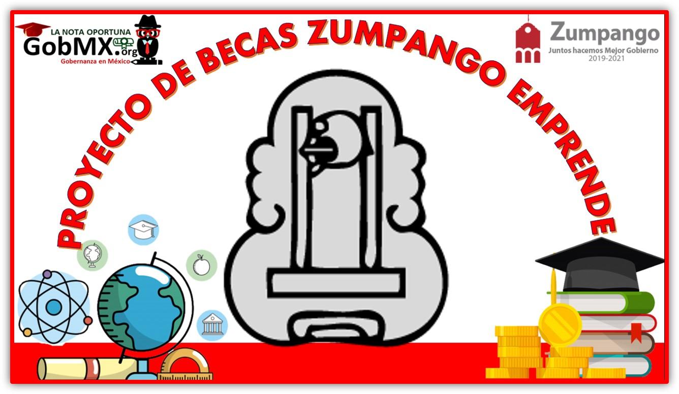 Proyecto de Becas Zumpango Emprende 2021-2022