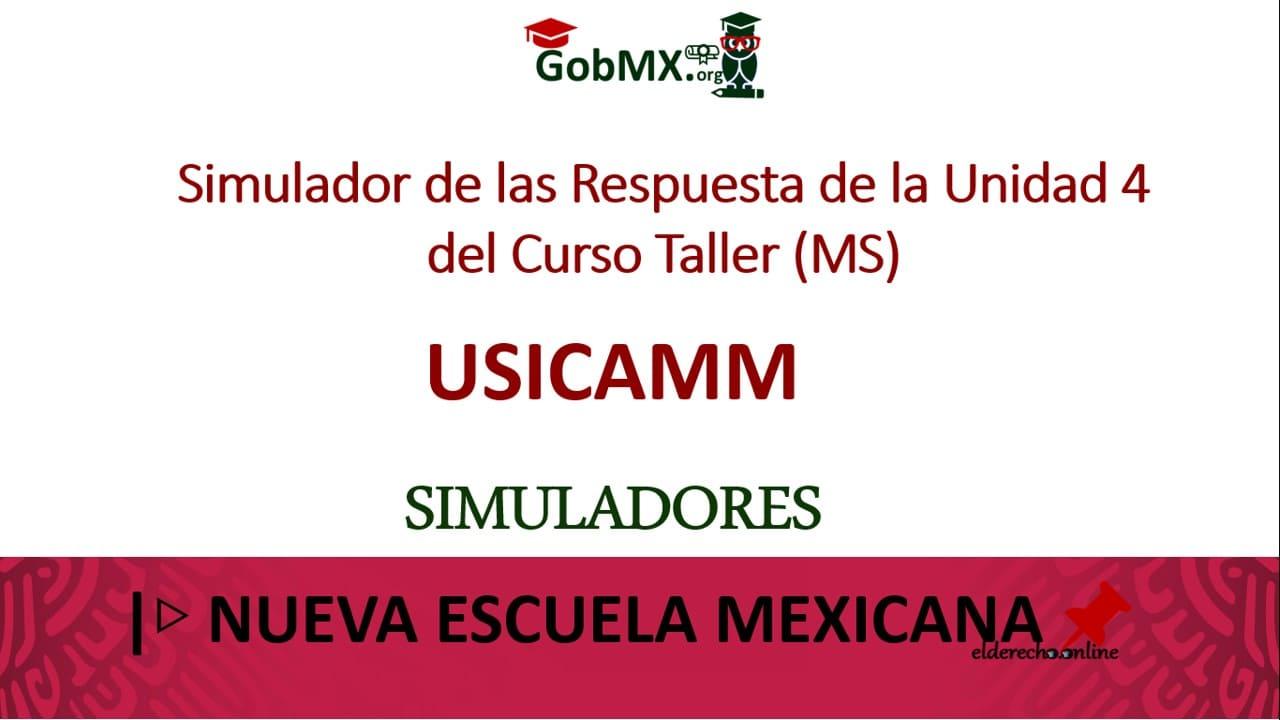 Simulador de las Respuesta de la Unidad 4 del Curso Taller (MS)