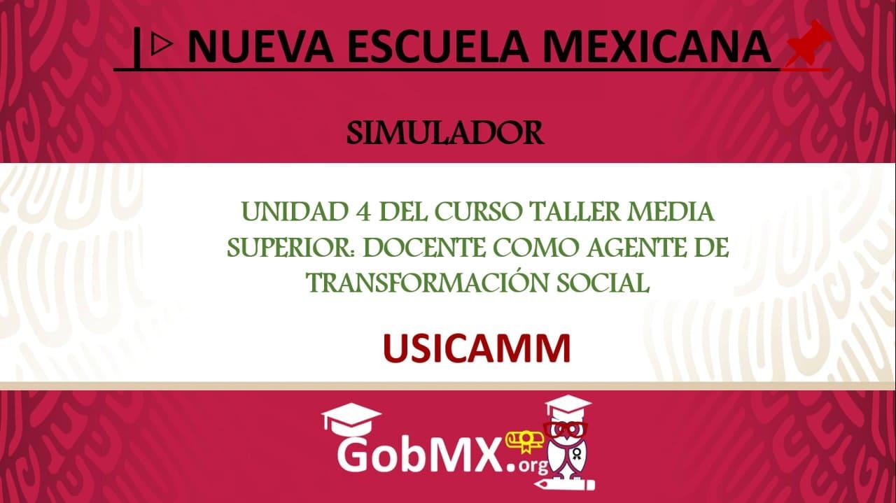 unidad-4-del-curso-taller-media-superior-docente-como-agente-de-transformacion-social
